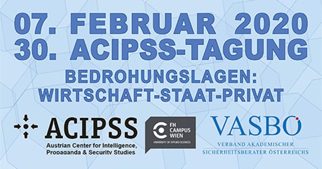 30. ACIPSS Tagungen: Bedrohungslagen: Wirtschaft – Staat – Privat