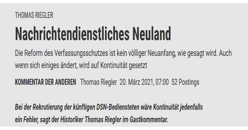 """Gastkommentar von ACIPSS-Forscher Thomas Riegler zum Thema BVT/DSN-Reform im """"Standard"""""""